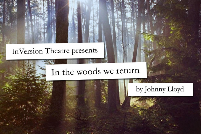 In The Woods We Return