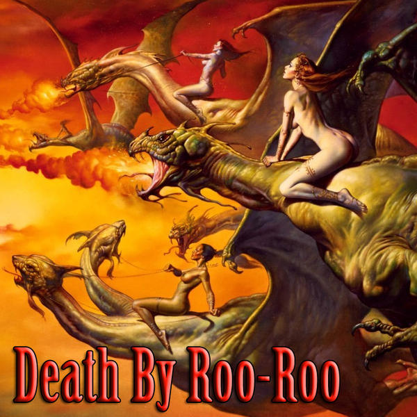 Death by Roo Roo