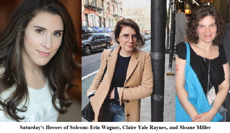 Erin Wagner, Claire Yale Raynes, and Sloane Miller