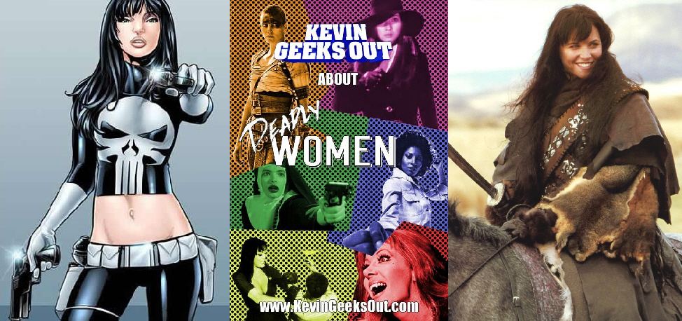 Kevin Geeks Out About Deadly Women