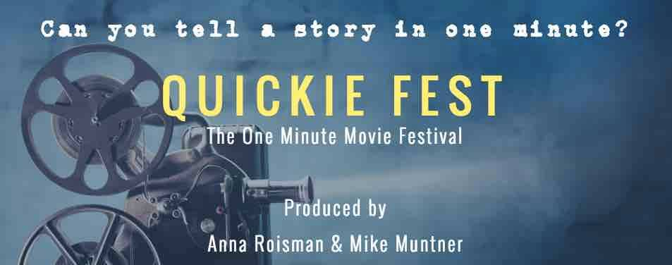 Quickie Fest: The One Minute Movie Festival
