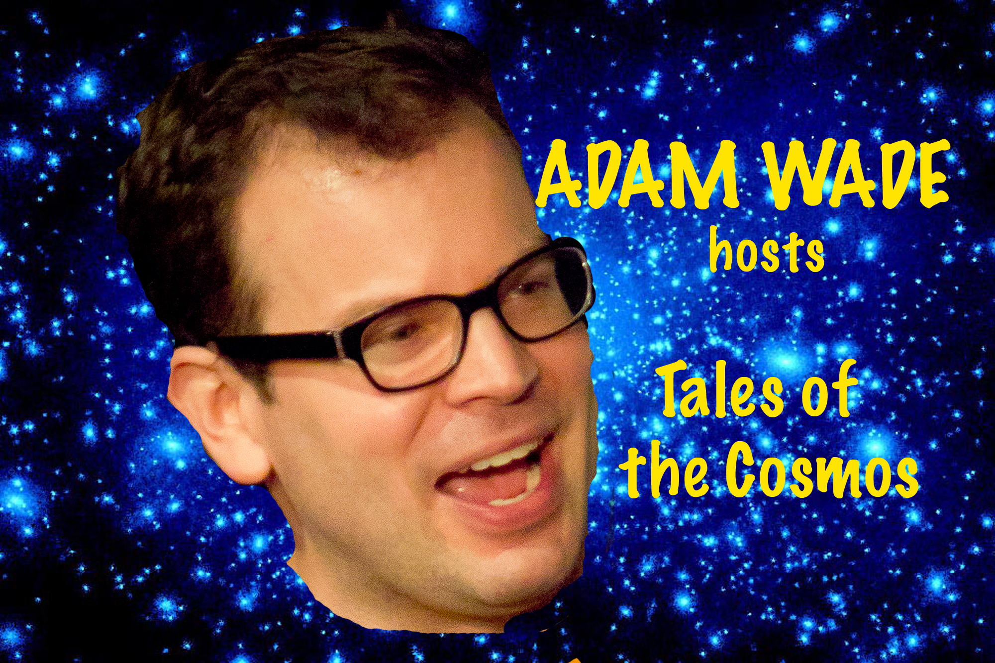 Adam Wade's Tales of the Cosmos