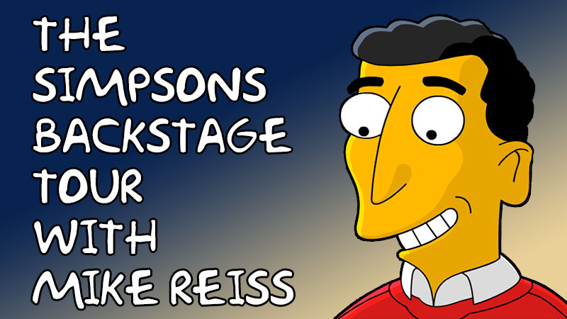 The Simpsons Backstage Tour with Mike Reiss